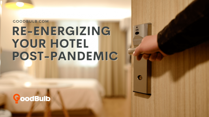 Re-energizing Your Hotel Post-Pandemic